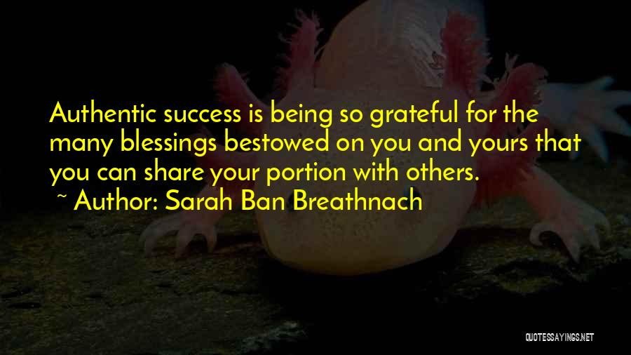 Gratitude For Success Quotes By Sarah Ban Breathnach