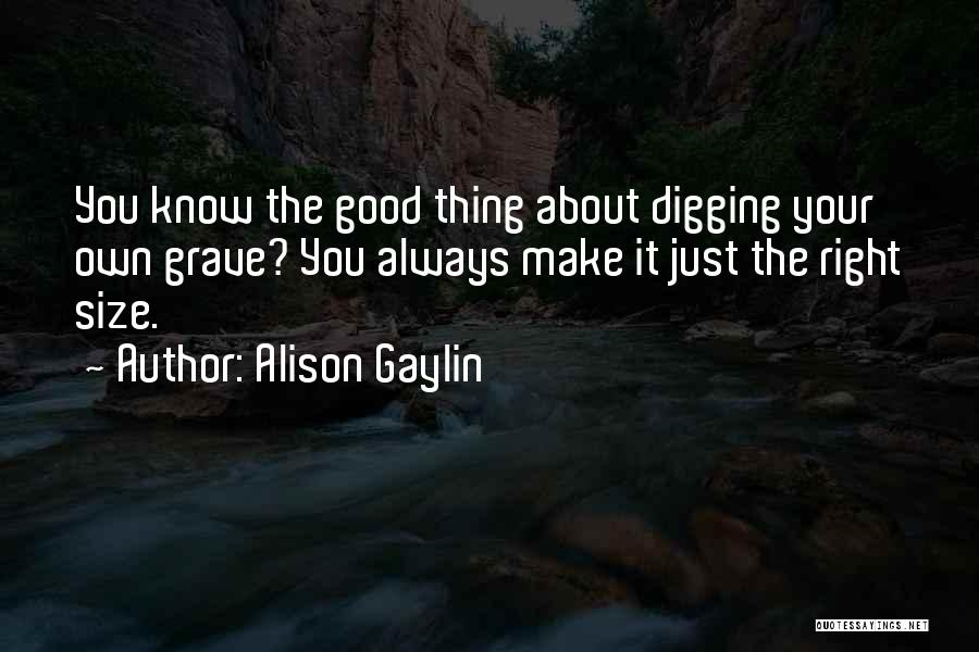 Grave Digging Quotes By Alison Gaylin
