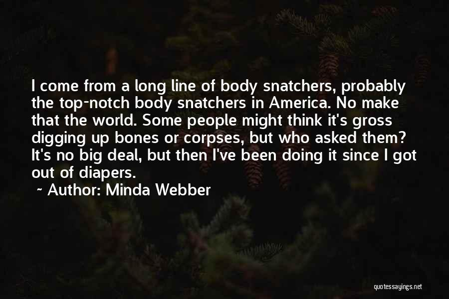 Grave Digging Quotes By Minda Webber