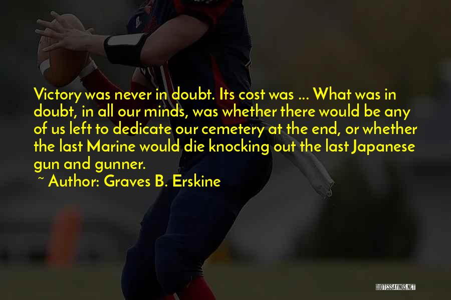 Graves B. Erskine Quotes 2022041