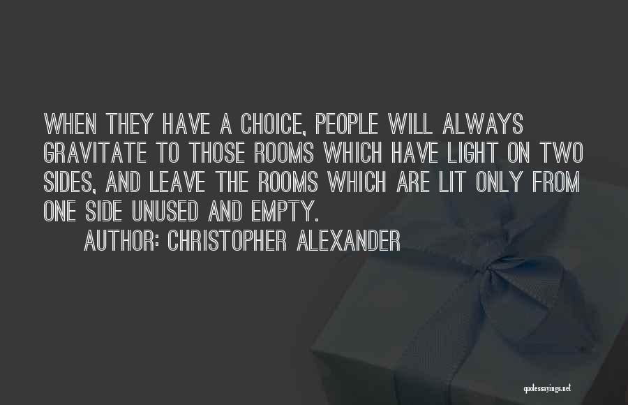 Gravitate Quotes By Christopher Alexander