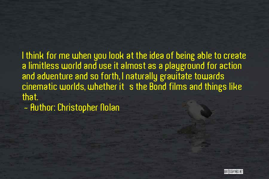Gravitate Quotes By Christopher Nolan