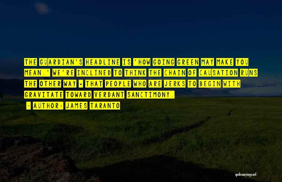 Gravitate Quotes By James Taranto