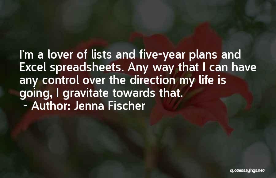 Gravitate Quotes By Jenna Fischer