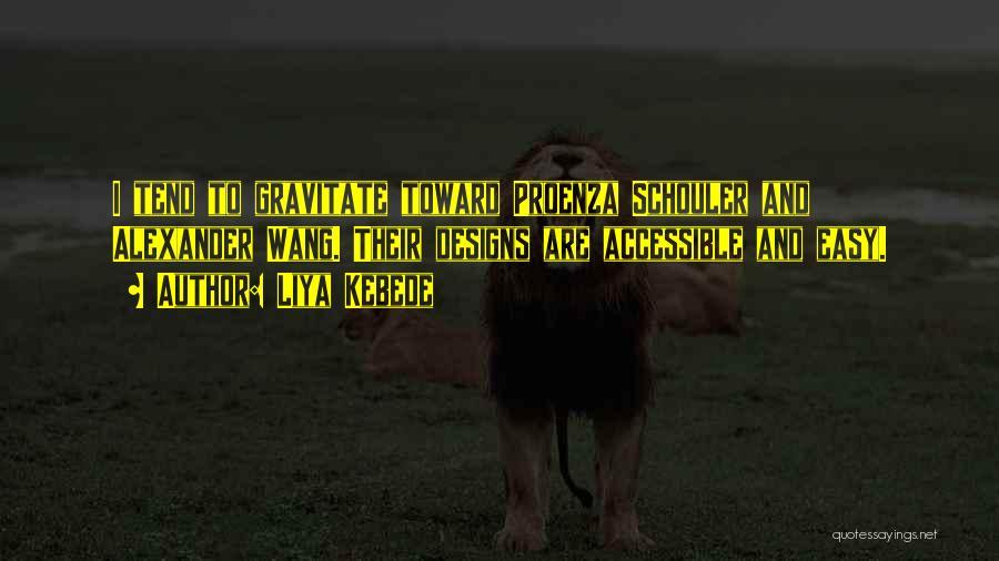 Gravitate Quotes By Liya Kebede
