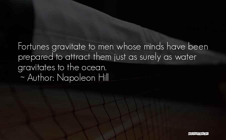 Gravitate Quotes By Napoleon Hill