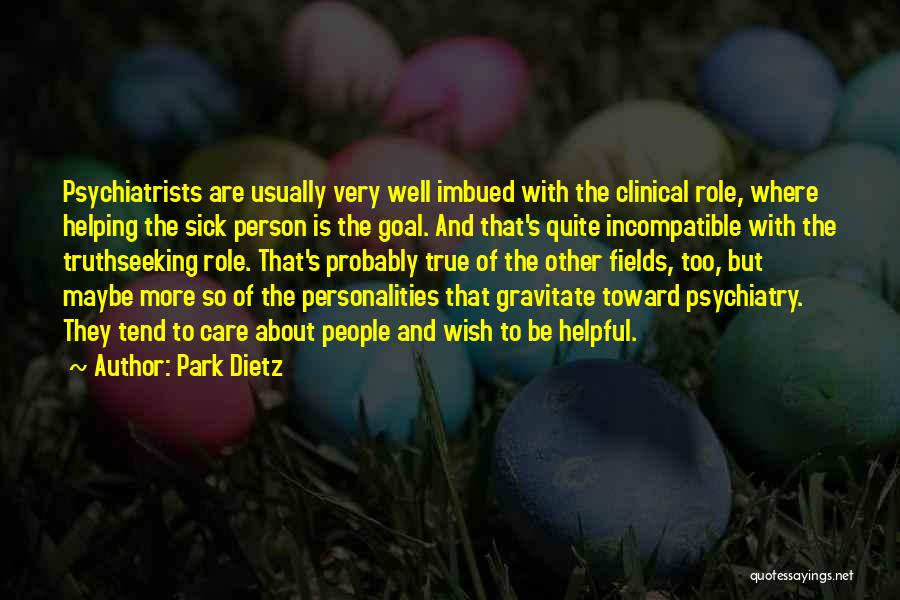 Gravitate Quotes By Park Dietz