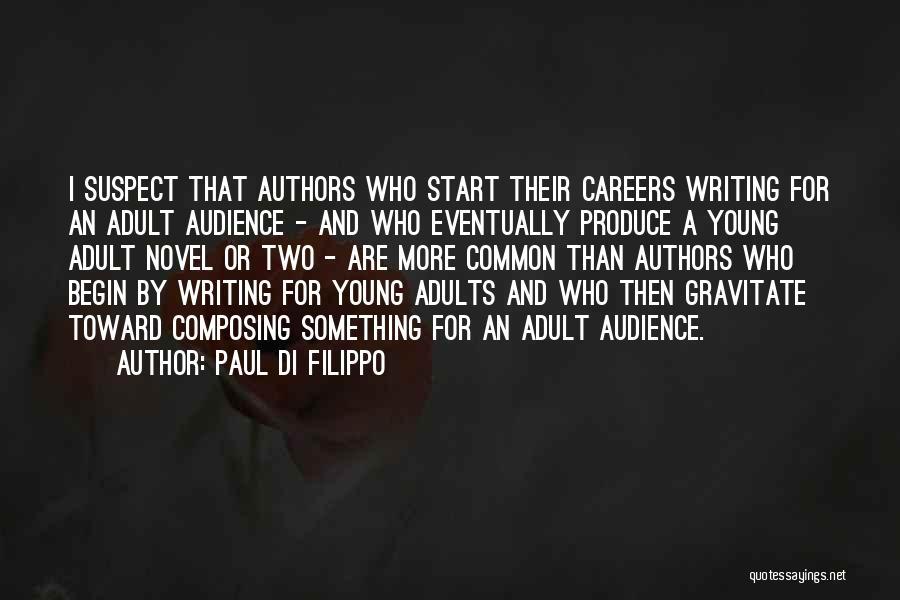 Gravitate Quotes By Paul Di Filippo