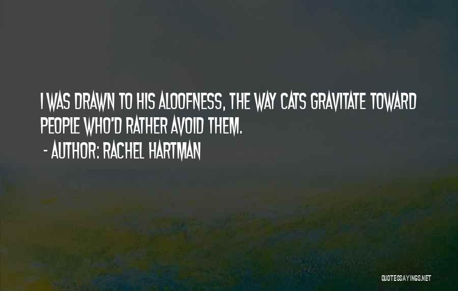 Gravitate Quotes By Rachel Hartman
