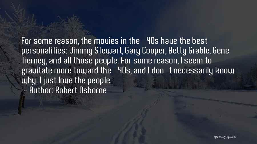 Gravitate Quotes By Robert Osborne