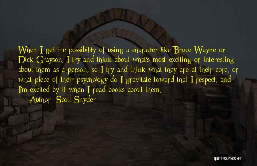 Gravitate Quotes By Scott Snyder