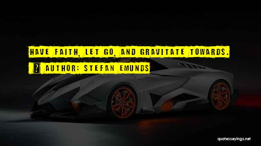 Gravitate Quotes By Stefan Emunds
