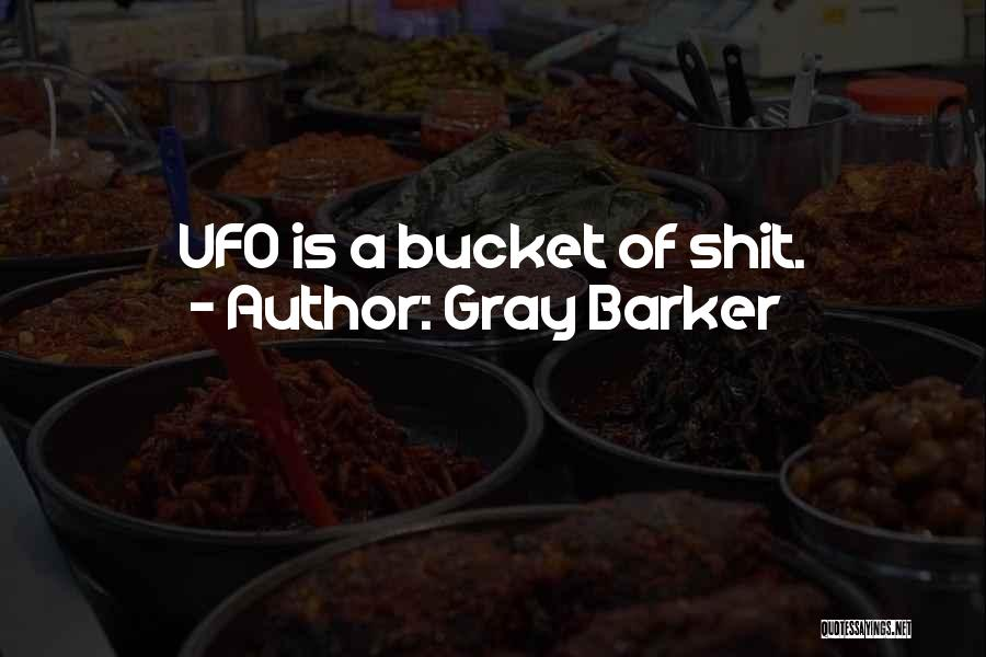 Gray Barker Quotes 1902339