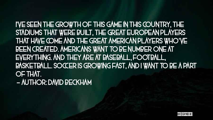 Great American Football Quotes By David Beckham