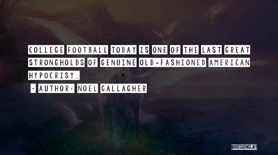 Great American Football Quotes By Noel Gallagher