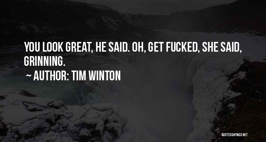 Great Aussie Quotes By Tim Winton