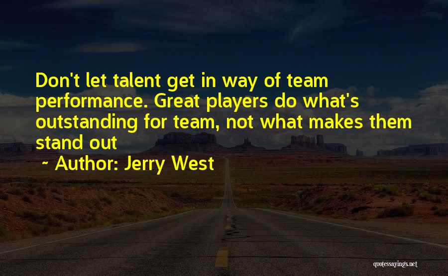 Great Basketball Team Quotes By Jerry West