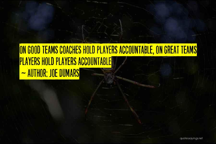 Great Basketball Team Quotes By Joe Dumars