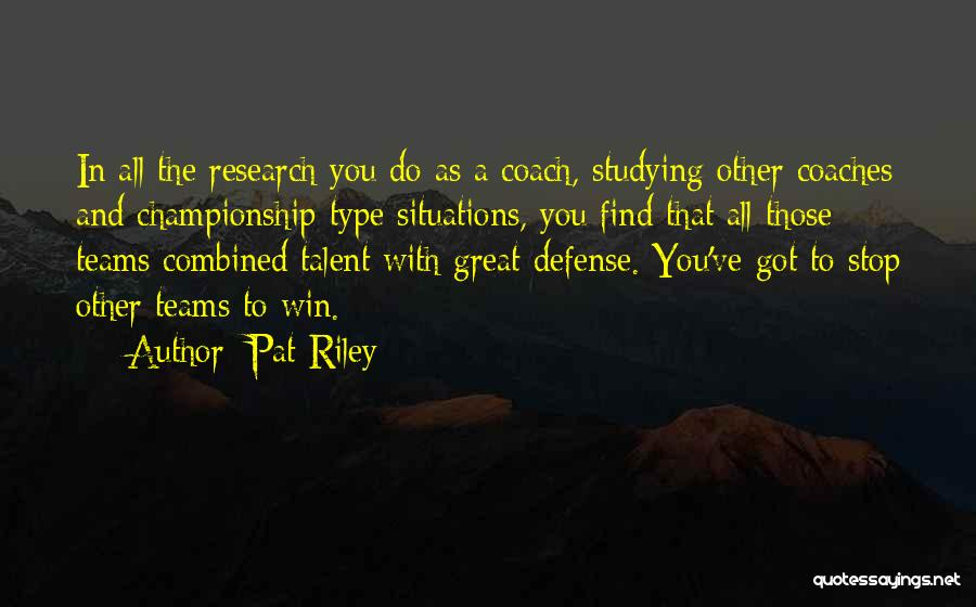 Great Basketball Team Quotes By Pat Riley