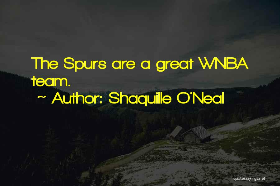 Great Basketball Team Quotes By Shaquille O'Neal