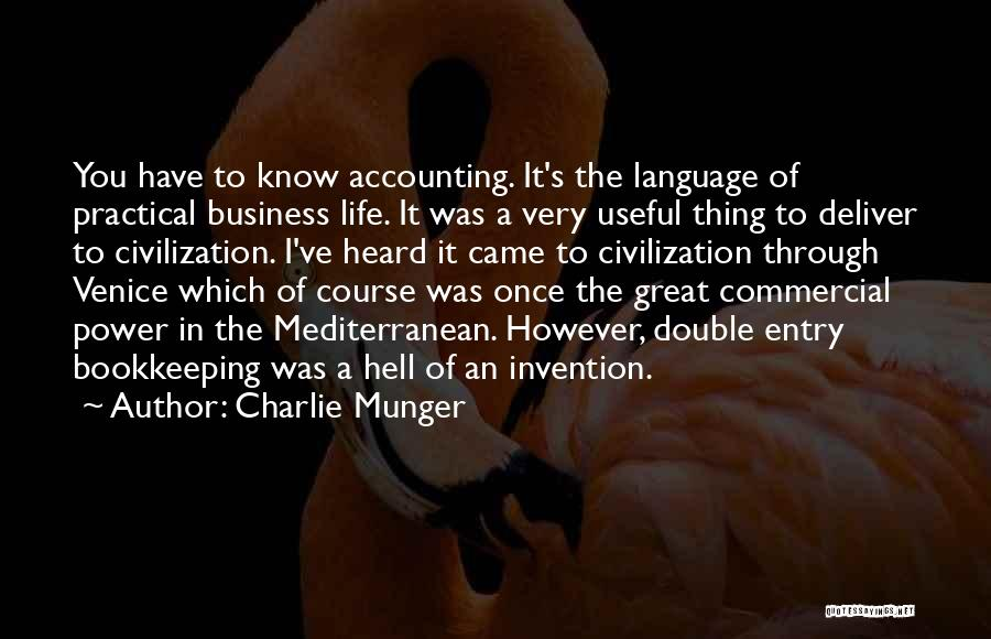 Great Bookkeeping Quotes By Charlie Munger