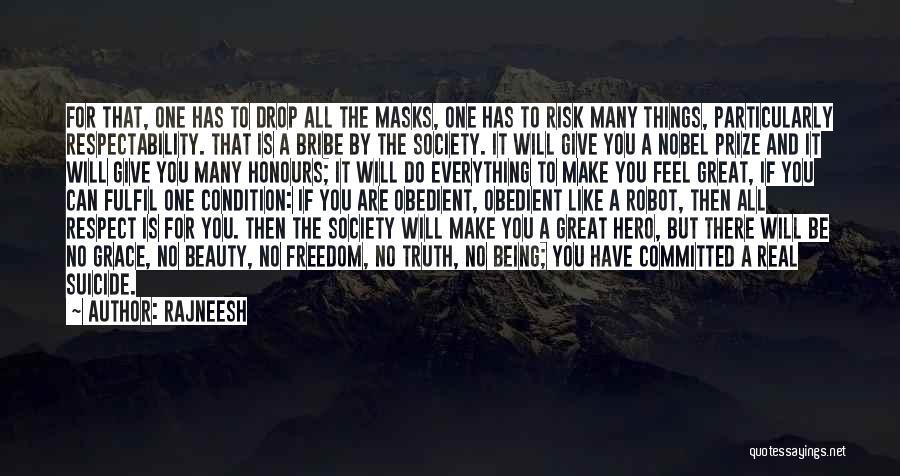 Great Bribe Quotes By Rajneesh