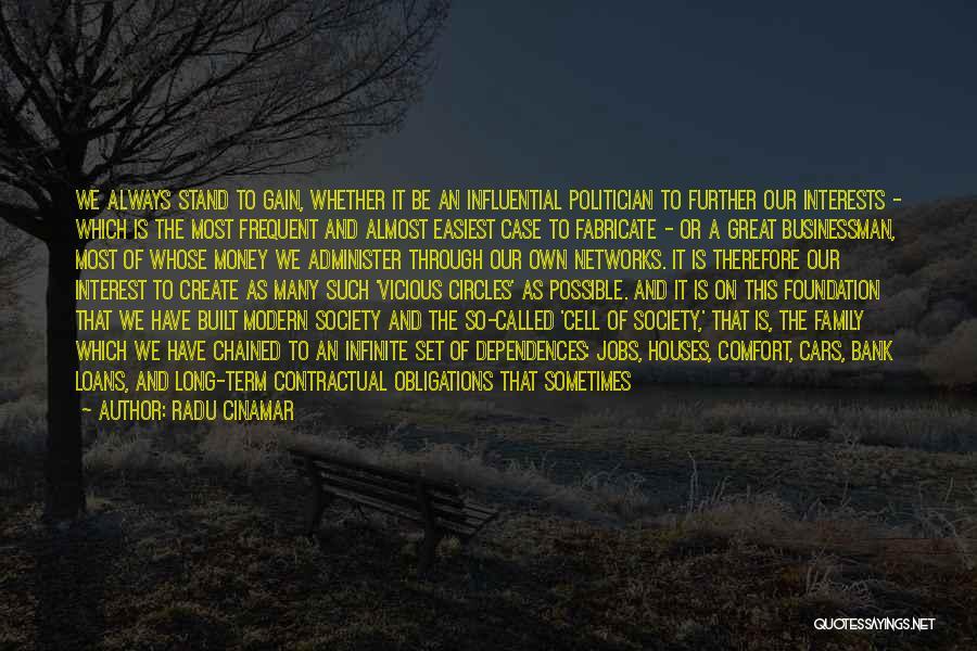 Great Businessman Quotes By Radu Cinamar