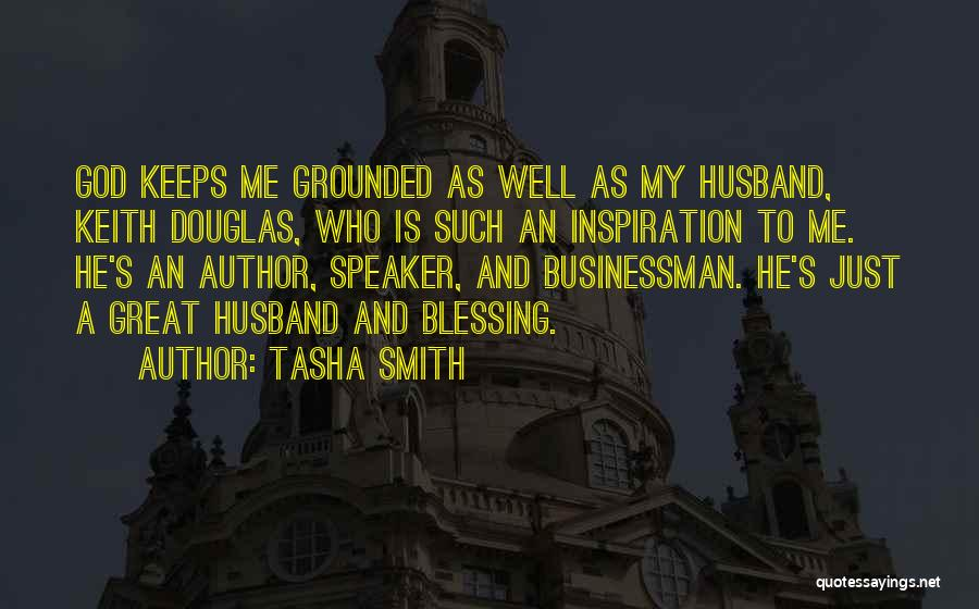 Great Businessman Quotes By Tasha Smith