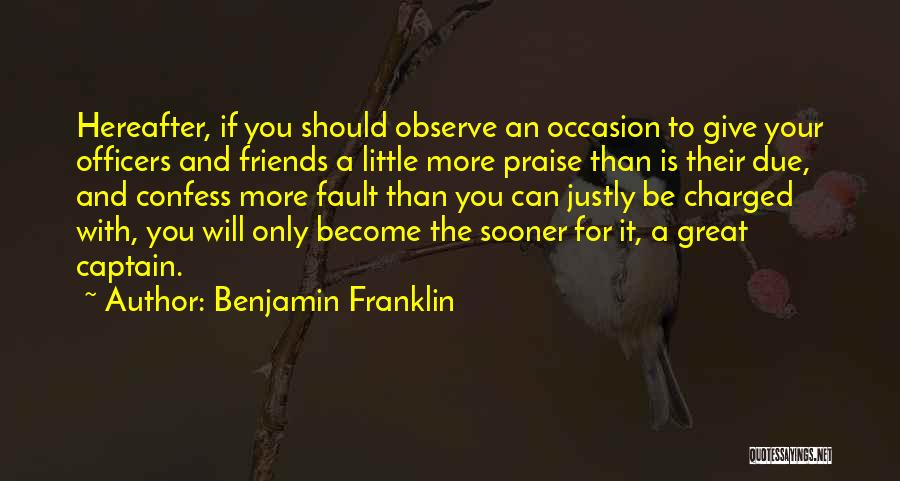 Great Captains Quotes By Benjamin Franklin
