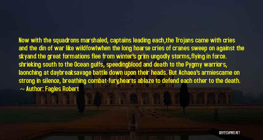 Great Captains Quotes By Fagles Robert