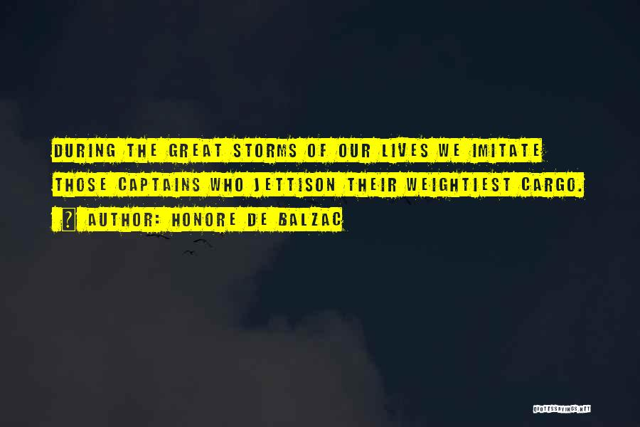 Great Captains Quotes By Honore De Balzac