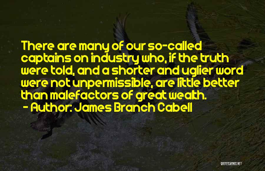 Great Captains Quotes By James Branch Cabell