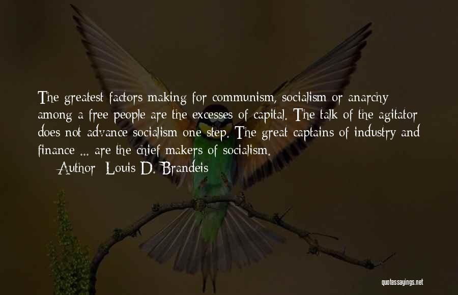 Great Captains Quotes By Louis D. Brandeis