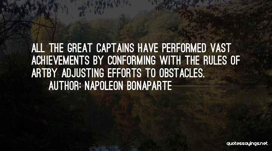 Great Captains Quotes By Napoleon Bonaparte