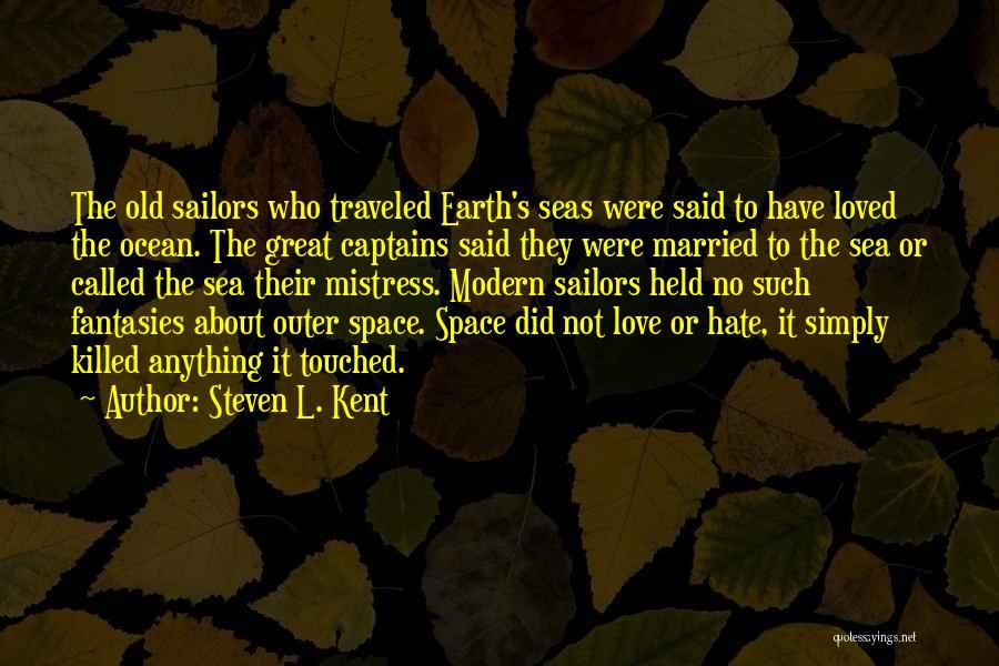 Great Captains Quotes By Steven L. Kent