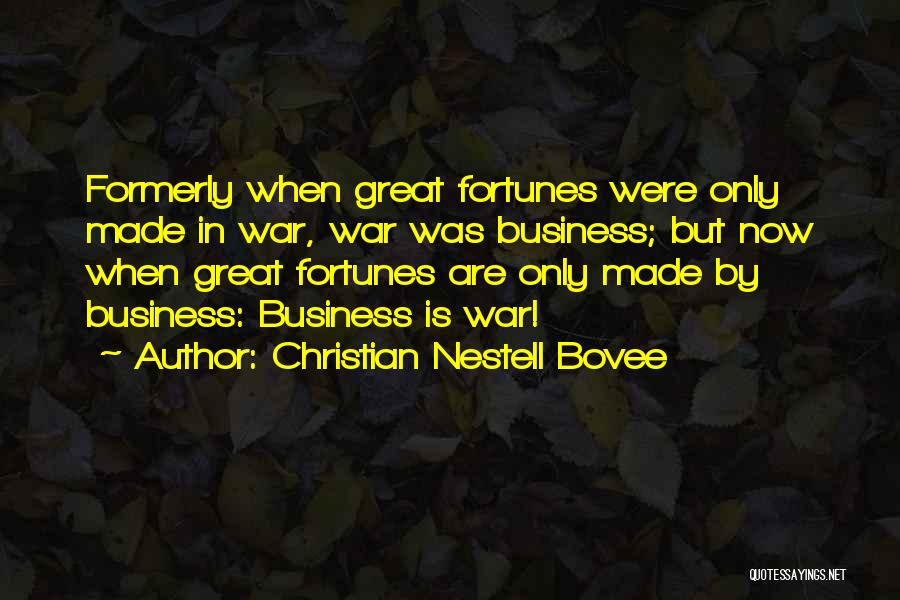 Great Christian Business Quotes By Christian Nestell Bovee