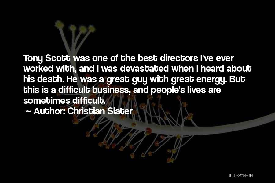 Great Christian Business Quotes By Christian Slater