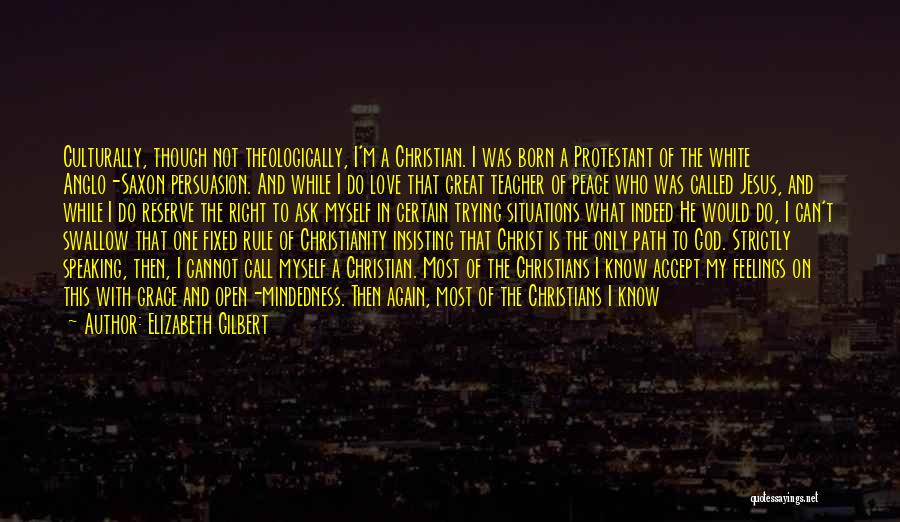 Great Christian Business Quotes By Elizabeth Gilbert