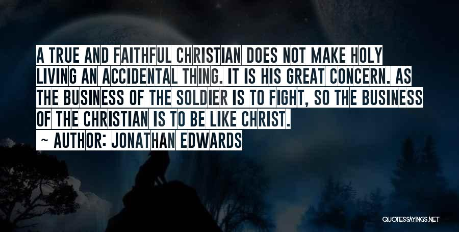 Great Christian Business Quotes By Jonathan Edwards