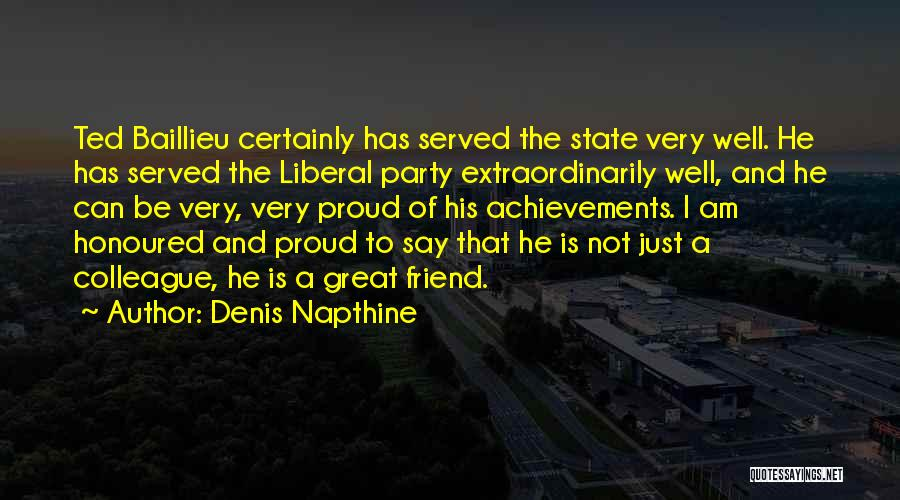 Great Colleague Quotes By Denis Napthine