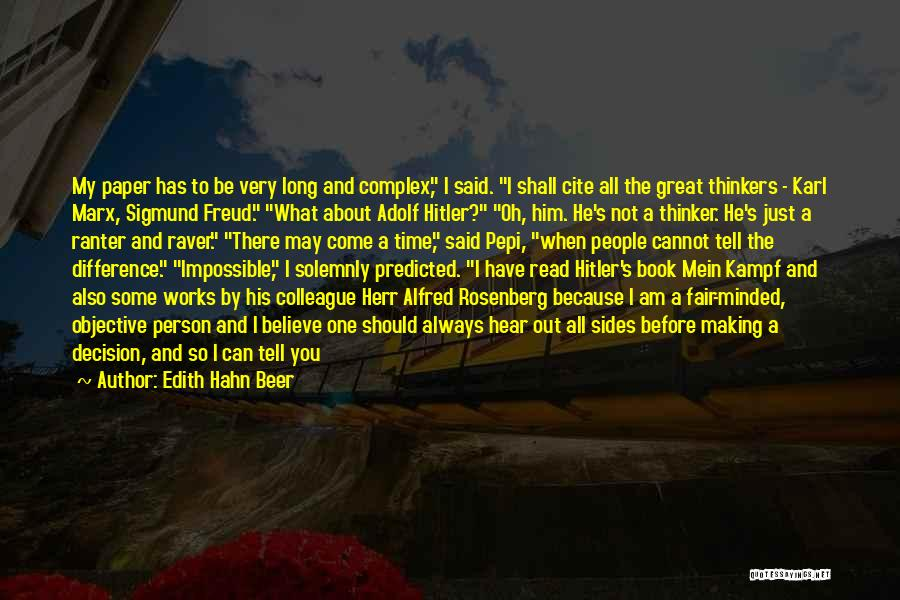 Great Colleague Quotes By Edith Hahn Beer