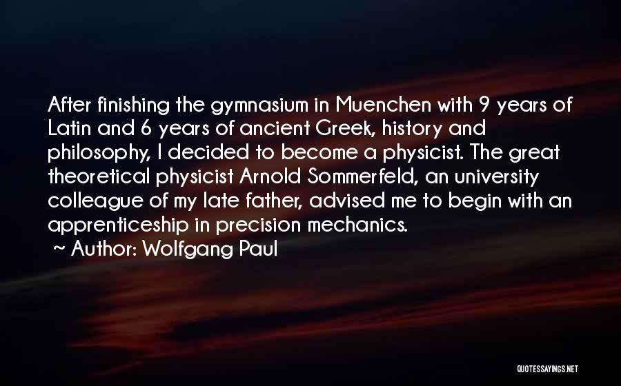 Great Colleague Quotes By Wolfgang Paul