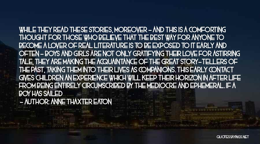 Great Companions Quotes By Anne Thaxter Eaton