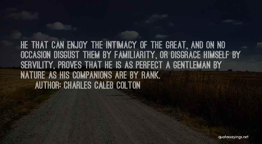 Great Companions Quotes By Charles Caleb Colton