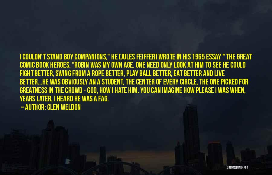 Great Companions Quotes By Glen Weldon