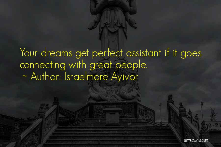 Great Companions Quotes By Israelmore Ayivor