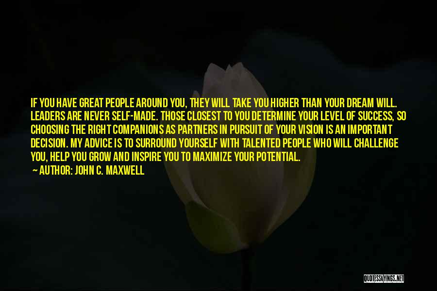 Great Companions Quotes By John C. Maxwell