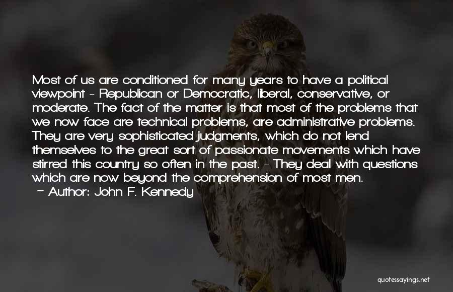 Great Conservative Political Quotes By John F. Kennedy