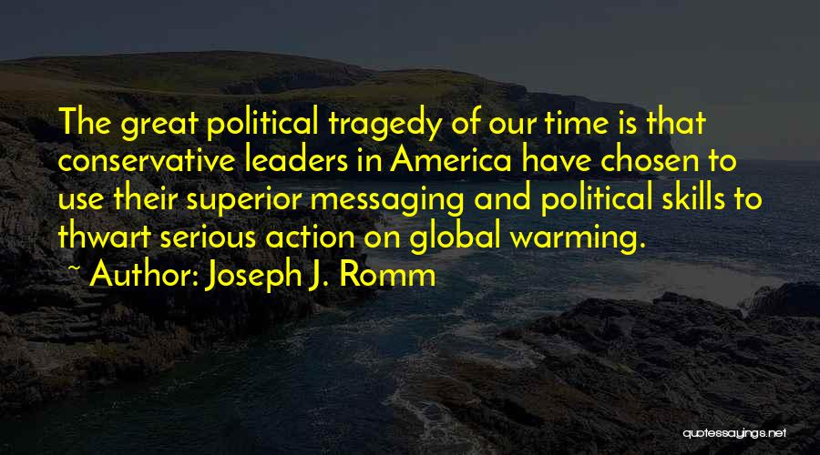 Great Conservative Political Quotes By Joseph J. Romm
