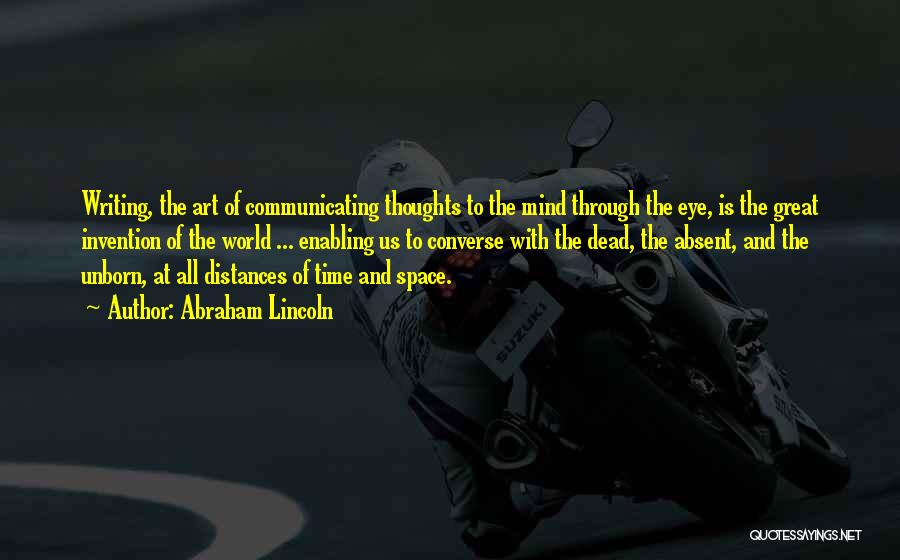 Great Converse Quotes By Abraham Lincoln